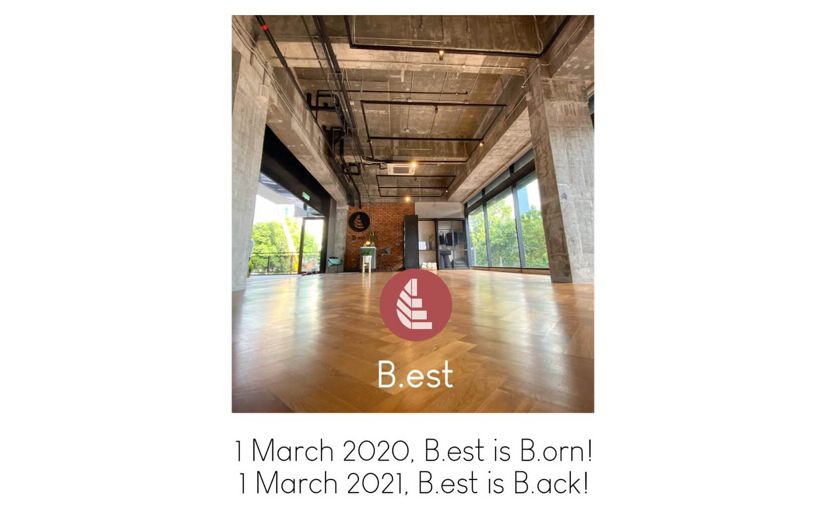 B.est reopens its doors on Monday March 1st